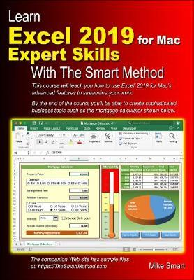 Learn Excel 2019 for Mac Expert Skills with The Smart Method