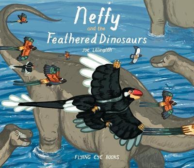 Neffy and the Feathered Dinosaurs