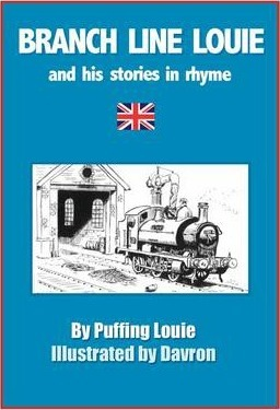 Branch Line Louie and His Stories in Rhyme