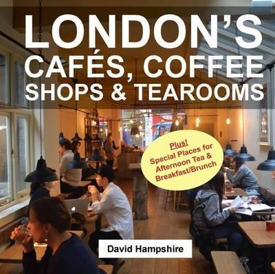 London's Cafes, Coffee Shops & Tearooms 2016 Cover Image