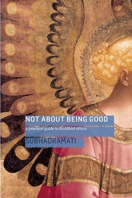 Not About Being Good