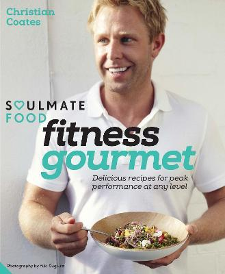 Fitness Gourmet  Delicious recipes for peak performance, at any level.