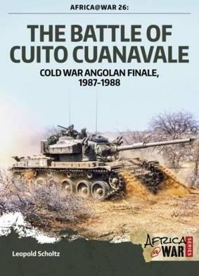 The battle of Cuito Cuanavale: Cold War Angolan finale, 1987 - 1988