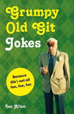 Grumpy Old Git Jokes