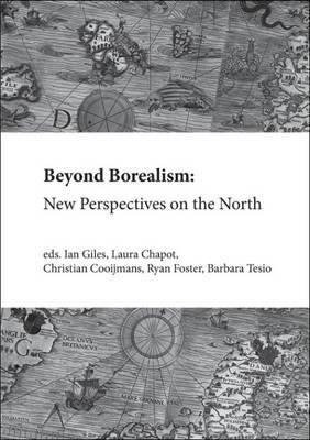 Beyond Borealism: New Perspectives on the North 2016
