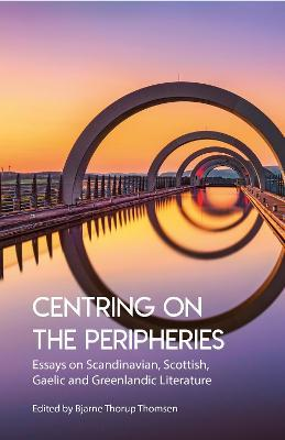 Centring on the Peripheries