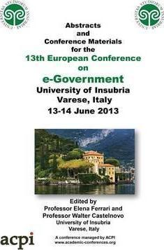 Proceedings of the 13th European Conference on e-Government: ECEG 2013