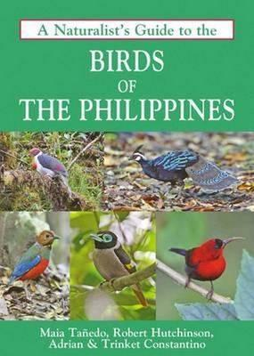 Naturalist's Guide to the Birds of the Philippines