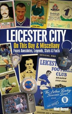 Leicester City on This Day & Miscellany Cover Image