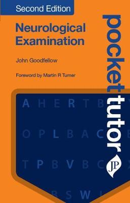 Pocket Tutor Neurological Examination, Second Edition