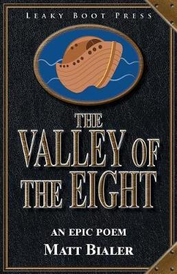The Valley of the Eight