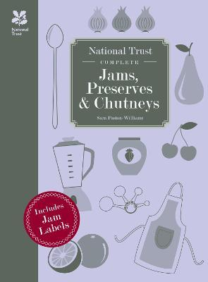 National Trust Complete Jams, Preserves and Chutneys