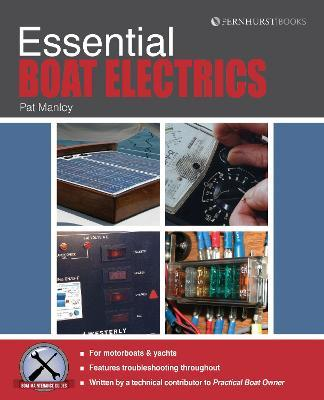 Essential Boat Electics : Carry out on-Board Electrical Jobs Properly & Safely