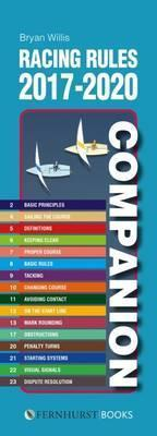 Racing Rules Companion 2017-2020 : The Essential Compact Guide for All Racing Sailors Who Want to Win