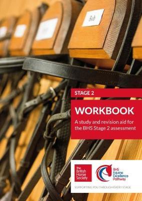 BHS Stage 2 Workbook : A study and revision aid for the BHS Stage 2 assessment