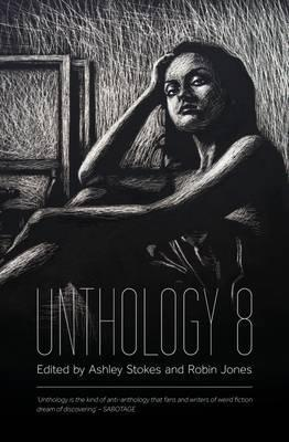 Unthology 8: 8