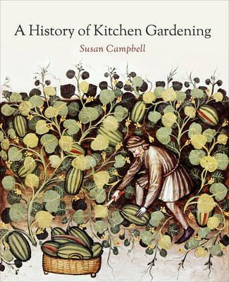 A History of Kitchen Gardening Cover Image