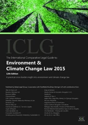 The International Comparative Legal Guide to Environment & Climate Change Law 2015