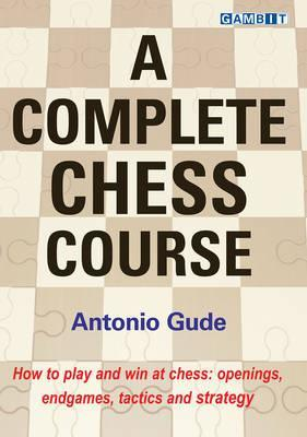 A Complete Chess Course Cover Image