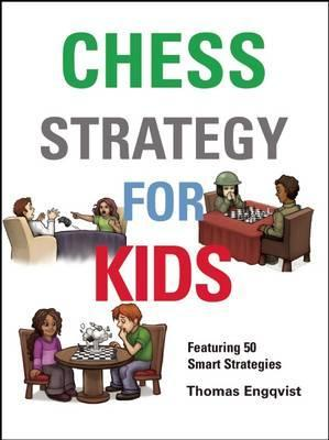 Chess Strategy for Kids : How to Take Control