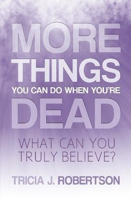 More Things you Can do When You're Dead Cover Image