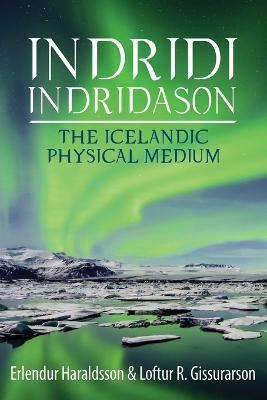 Indridi Indridason: The Icelandic Physical Medium 2015