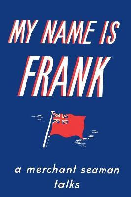My Name is Frank