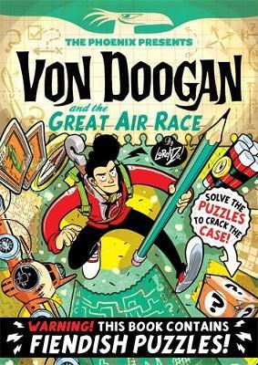 Phoenix Presents: Von Doogan and the Great Air Race Cover Image