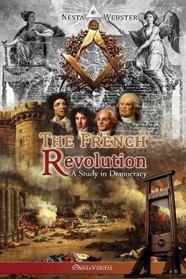 The French Revolution  A Study in Democracy