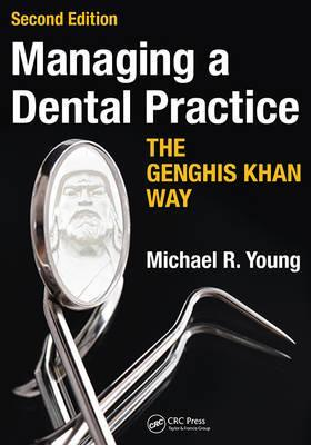 Managing a Dental Practice the Genghis Khan Way Cover Image