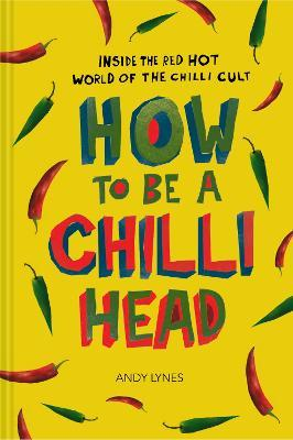 How to Be A Chilli Head Cover Image