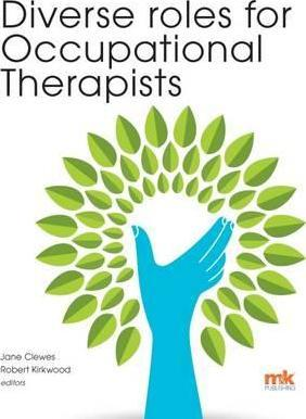 Diverse Roles for Occupational Therapists