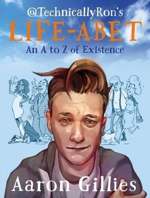 Lifeabet : An A-Z of Modern Existence