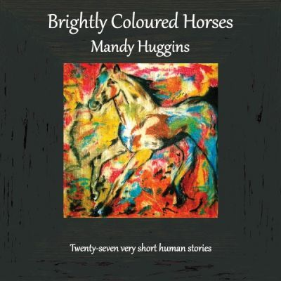 Brightly Coloured Horses