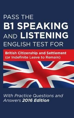 Pass the B1 Speaking and Listening English Test for British