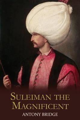 Suleiman the Magnificent Cover Image