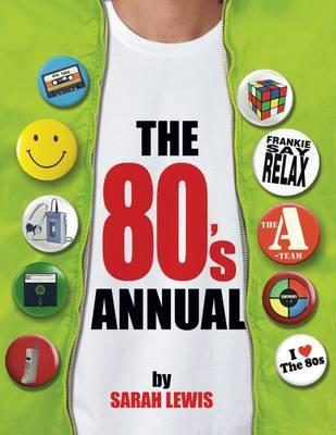 The 80's Annual