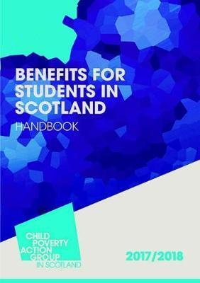 Benefits for Students in Scotland 2017/18