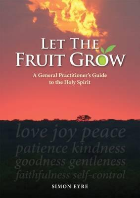 Let the Fruit Grow