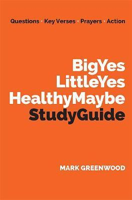 Big Yes Little Yes Healthy Maybe Study Guide