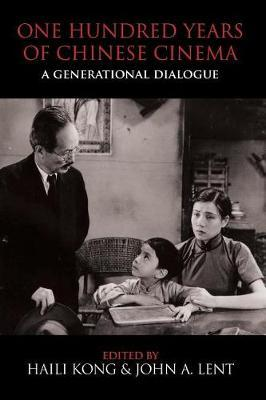 One Hundred Years of Chinese Cinema