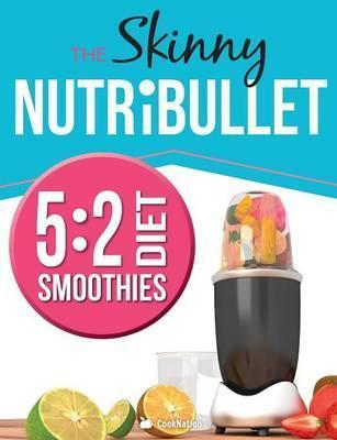The Skinny Nutribullet 5 - Cooknation