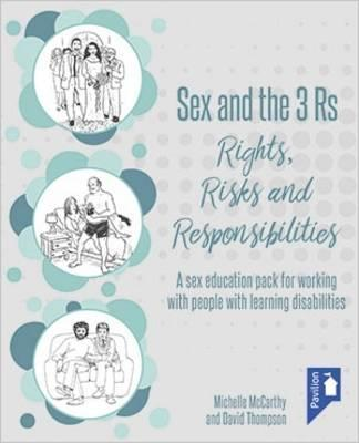 Sex and the 3 Rs Rights, Risks and Responsiblities