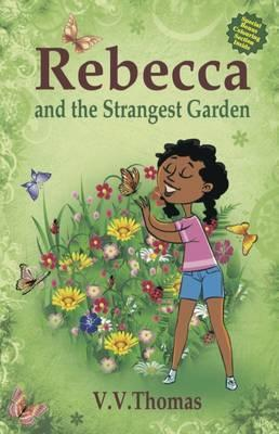 Rebecca and the Strangest Garden 2016