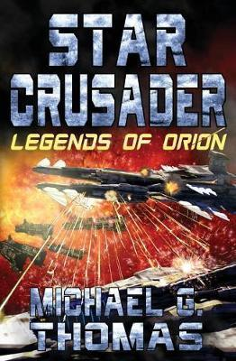 Star Crusader  Legends of Orion
