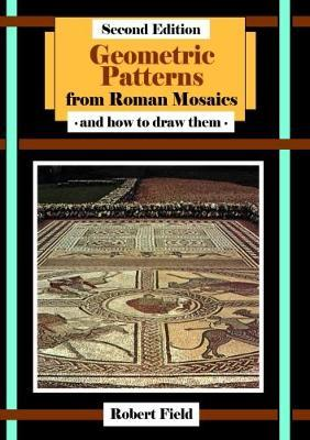 Thebridgelondon-ils.co.uk Geometric Patterns from Roman Mosaics: and How to Draw Them image
