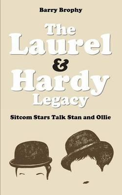 The Laurel and Hardy Legacy