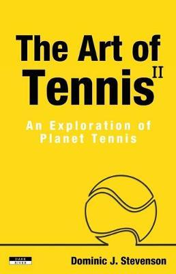The Art of Tennis II