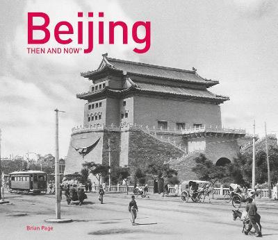 Beijing Then and Now
