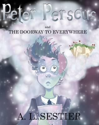 Peter Perseus and the Doorway to Everywhere